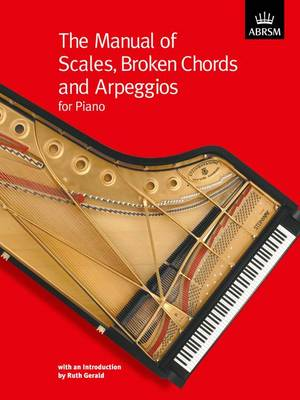 The Manual of Scales, Broken Chords and Arpeggios - ABRSM Scales & Arpeggios (Sheet music)