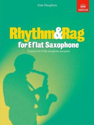 Rhythm & Rag for E flat Saxophone: 16 pieces for E flat saxophone & piano - ABRSM Exam Pieces (Sheet music)