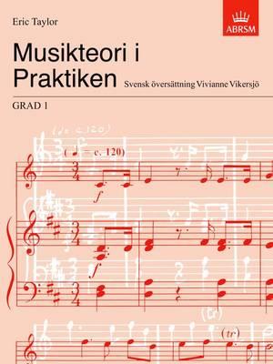 Musikteori I Praktiken Grad 1: Musikteori i Praktiken Grad 1 Grad 1 - Music Theory in Practice (ABRSM) (Sheet music)