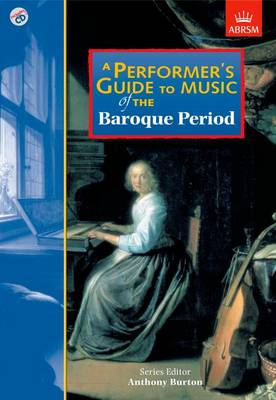 A Performer's Guide to Music of the Baroque Period - Performer's Guides (ABRSM) (Sheet music)