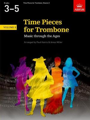 Time Pieces for Trombone, Volume 2: Music through the Ages in 2 Volumes - Time Pieces (ABRSM) (Sheet music)