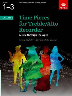 Time Pieces for Treble/Alto Recorder, Volume 1 - Time Pieces (ABRSM) (Sheet music)