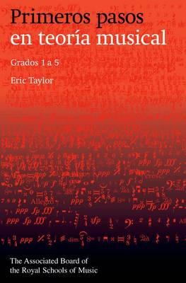 Primeros pasos en teoria musical: Grados 1 a 5 (Spanish edition) (Sheet music)
