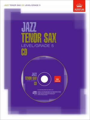 Jazz Tenor Sax CD Level/Grade 5: Not for sale in North America - ABRSM Exam Pieces (CD-Audio)