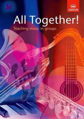 All Together!: Teaching music in groups (Sheet music)