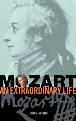 Mozart: An Extraordinary Life - An Extraordinary Life (ABRSM) (Sheet music)
