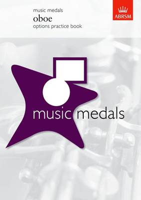Music Medals Oboe Options Practice Book - ABRSM Music Medals (Sheet music)