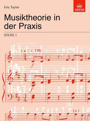Musiktheorie in der Praxis Stufe 1: German edition - Music Theory in Practice (ABRSM) (Sheet music)
