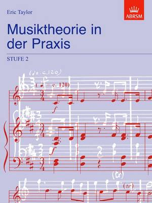 Musiktheorie in der Praxis Stufe 2: German edition - Music Theory in Practice (ABRSM) (Sheet music)