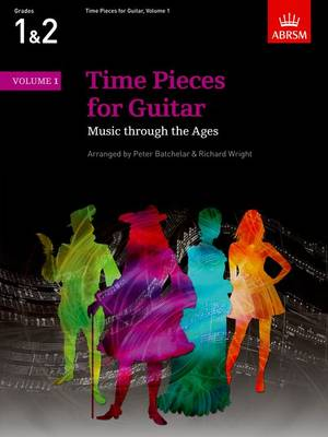 Time Pieces for Guitar, Volume 1: Music through the Ages in 2 Volumes - Time Pieces (ABRSM) (Sheet music)