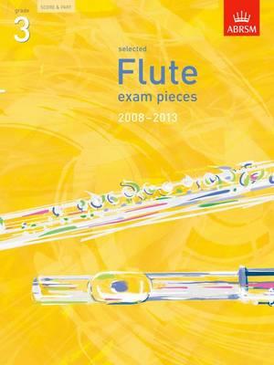 Selected Flute Exam Pieces 2008-2013, Grade 3, Score & Part - ABRSM Exam Pieces (Sheet music)
