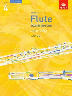 Selected Flute Exam Pieces 2008-2013, Grade 4 Score, Part & CD - ABRSM Exam Pieces