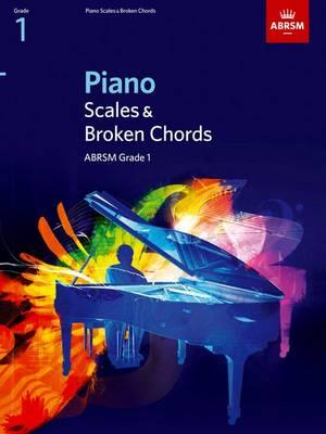 Piano Scales & Broken Chords, Grade 1 - ABRSM Scales & Arpeggios (Sheet music)