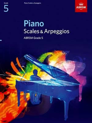 Piano Scales & Arpeggios, Grade 5 - ABRSM Scales & Arpeggios (Sheet music)