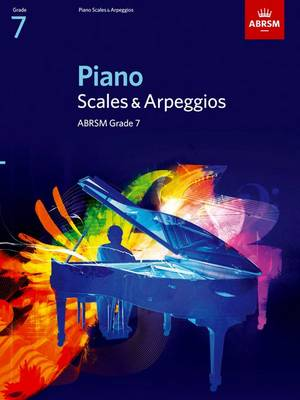 Piano Scales & Arpeggios, Grade 7 - ABRSM Scales & Arpeggios (Sheet music)