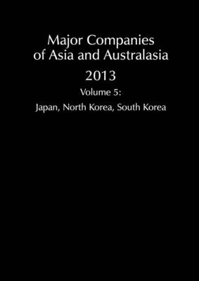 Major Companies of Asia and Australasia 2013 Vol 5 (Paperback)