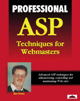 Professional ASP Techniques for Web Masters - Wrox Professional Guide S. (Paperback)