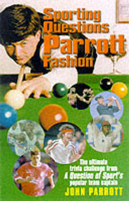 SPORTING QUESTIONS PARROTT FASHION (Paperback)