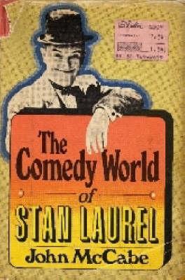 COMEDY WORLD OF STAN LAUREL (Paperback)