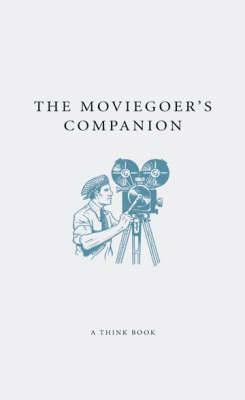 COMPANIONS MOVIEGOER'S COMPANION (Hardback)
