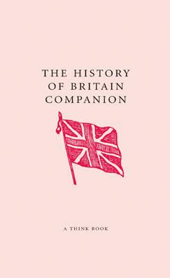 The History of Britain Companion - The Companion Series (Hardback)