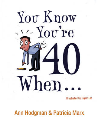 You Know You're 40 When? (Paperback)