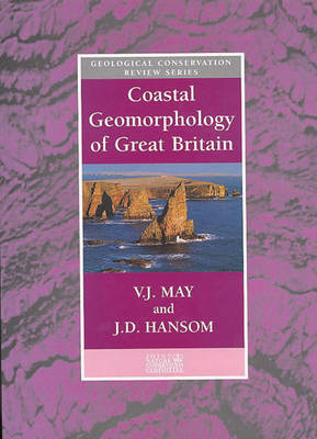 Coastal Geomorphology of Great Britain - Geological Conservation Review Series (Closed) v. 28 (Hardback)