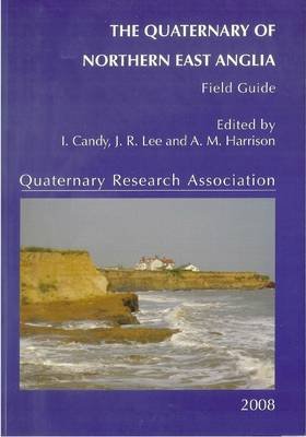 Quaternary of East Anglia and the Midlands - Geological Conservation Review Series (Closed) (Hardback)