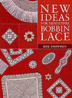 New Ideas for Miniature Bobbin Lace (Paperback)