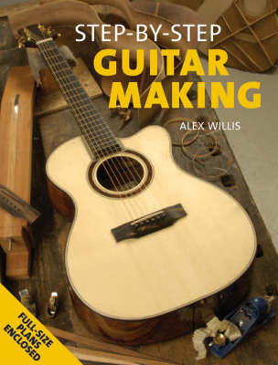 Guitar Making - Step-by-Step (Paperback)