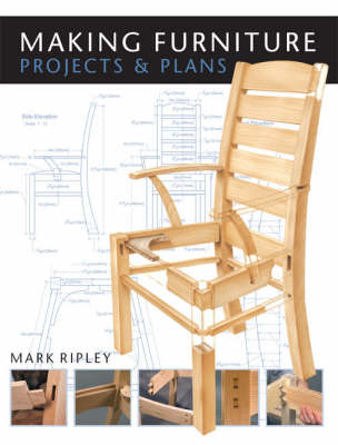 Making Furniture: Projects and Plans (Paperback)