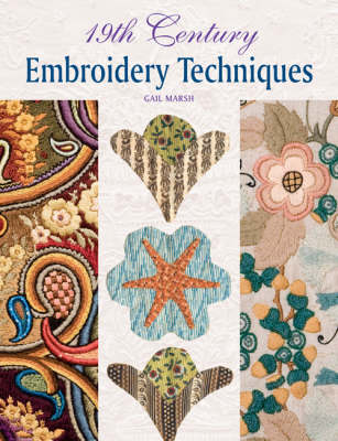 19th Century Embroidery Techniques (Hardback)