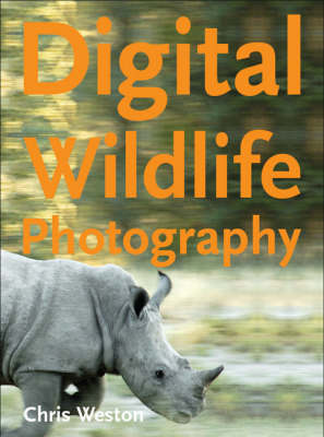 Digital Wildlife Photography (Paperback)