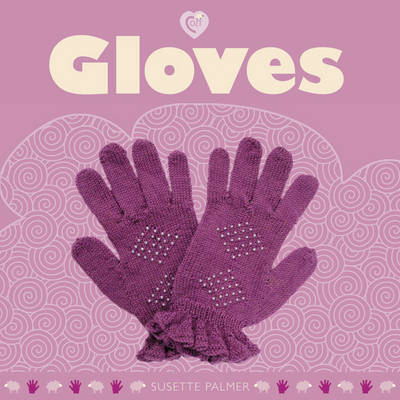 Gloves - Cozy (Paperback)