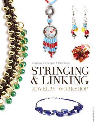 Stringing and Linking Jewelry Workshop (Paperback)
