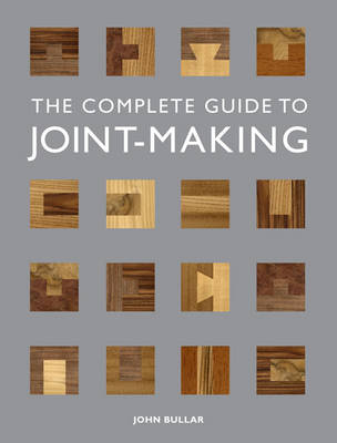 Complete Guide to Joint-Making (Paperback)