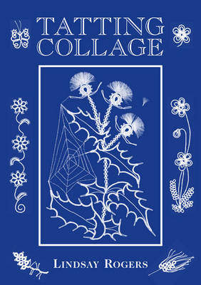 Tatting Collage (Paperback)