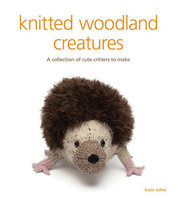 Knitted Woodland Creatures (Paperback)
