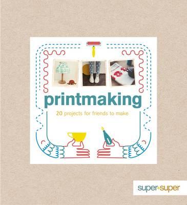 Printmaking (Paperback)