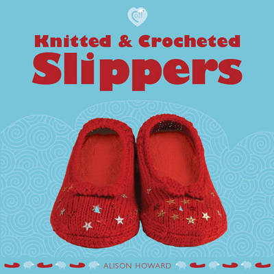 Knitted and Crocheted Slippers - Cozy (Paperback)