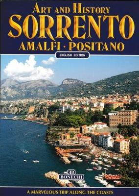 Art and History of Sorrento: Amalfi - Positano (Paperback)