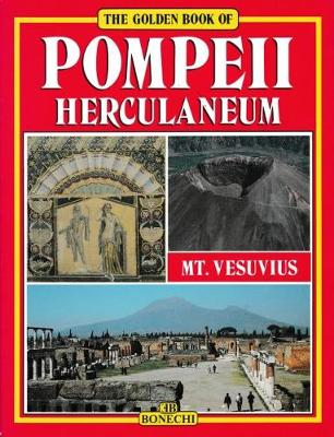 The Golden Book of Pompeii: Herculaneum, Vesuvius (Hardback)