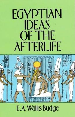 Egyptian Ideas of the Afterlife (Paperback)