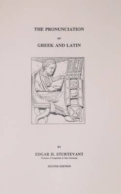 The Pronounciation of Greek and Latin (Paperback)