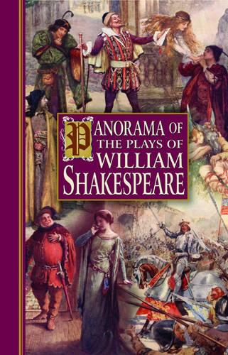 Panorama of the Works of William Shakespeare (Hardback)