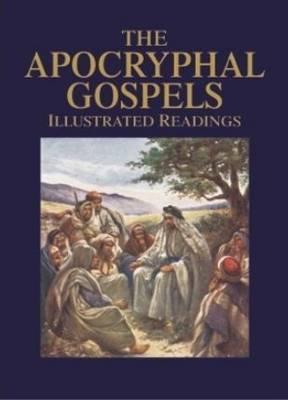 Apocryphal Gospels: Illustrated Readings (Hardback)