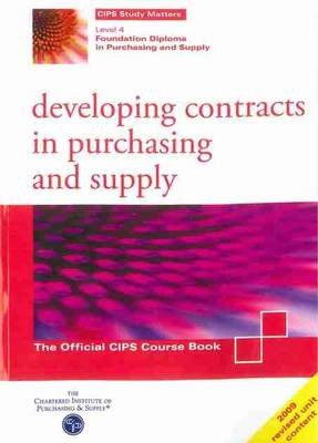 Developing Contracts in Purchasing and Supply (Paperback)