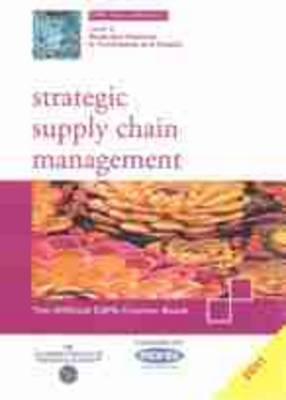 Strategic Supply Chain Management 2011: CIPS Profex Study Pack Level 6