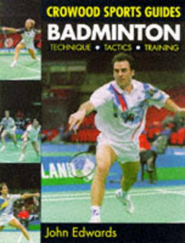 Badminton: Techniques, Tactics, Training (Paperback)