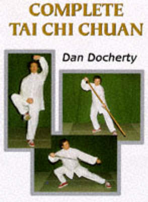 Complete Tai Chi Chuan (Paperback)